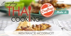 Craftsy Class: Everyday Thai Cooking