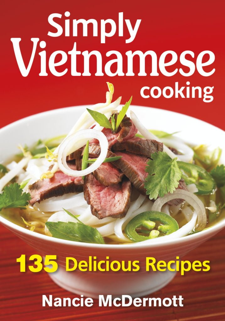 Simply Vietnamese - 135 Deliciosu Recipes