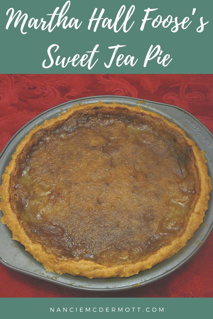 Martha Hall Foose's Sweet Tea Pie