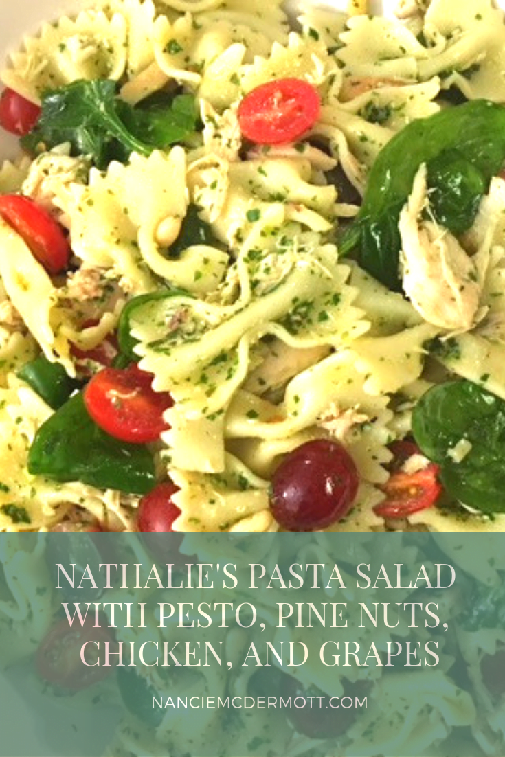 Nathalie's Pasta Salad with Pesto, Pine Nuts, Chicken, and Grapes